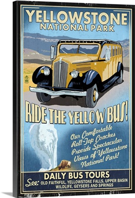 Yellow Bus - Yellowstone National Park - Vintage Sign: Retro Travel Poster