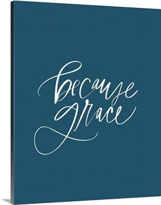 Because Grace - Marine