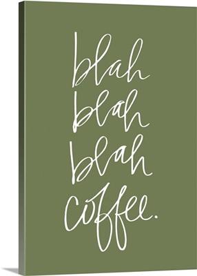 Blah Coffee - Moss Green