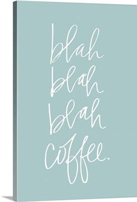 Blah Coffee - Robin's Egg