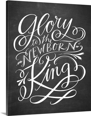 Glory To The Newborn King - Blackboard