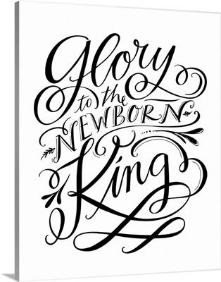 Glory To The Newborn King - White