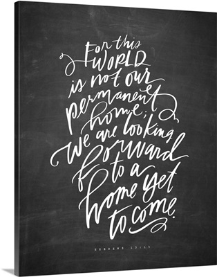 Home Yet To Come - Blackboard