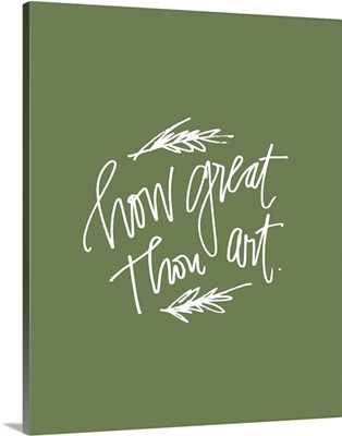 How Great Thou Art - Moss Green