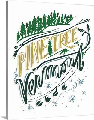 Pine Tree Vermont
