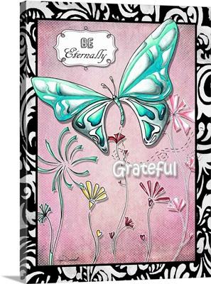 Be Eternally Grateful
