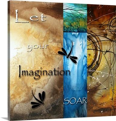 Let Your Imagination Soar - Inspirational Dragonfly Art
