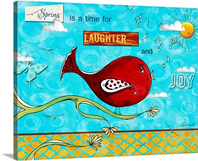 Spring Is A Time For Laughter And Joy II