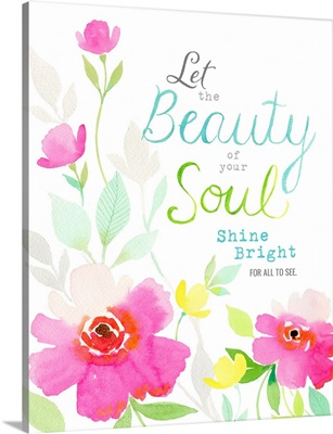 Be Inspired - Beauty of Your Soul
