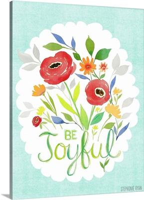 Be Joyful, bouquet