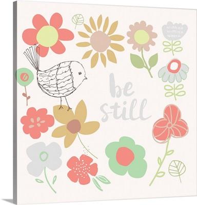 Be Still Flowers