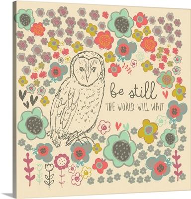 Be Still Owl