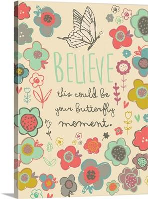 Believe butterfly vertical