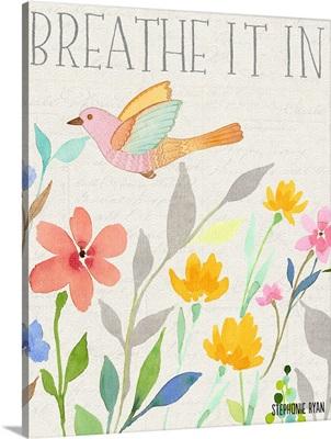 Breathe It In bird