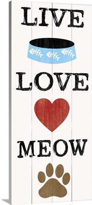 Cat Live Love Meow
