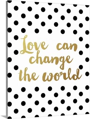 Change The World, Black Dots