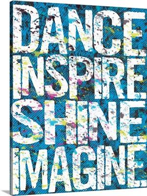 Dance Inspire Shine Imagine