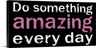 Do Something Amazing, black