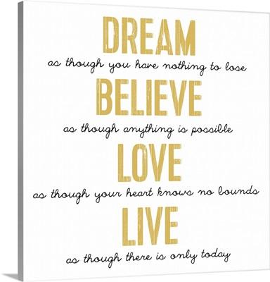 Dream Believe Love, Gold