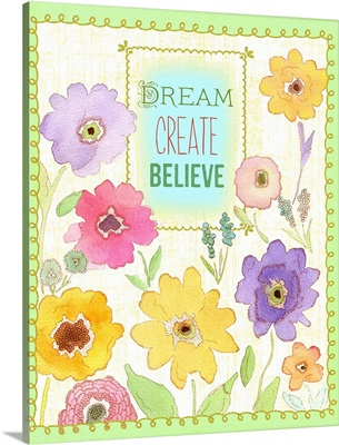 Dream Create Believe