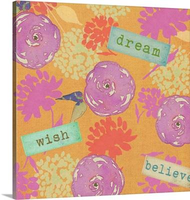 Dream Wish Believe