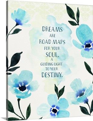 Dreams Are Road Maps
