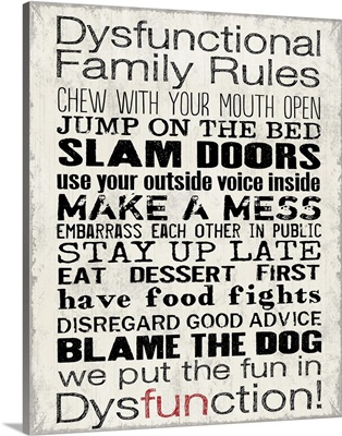 Dysfunctional Family Rules on grey