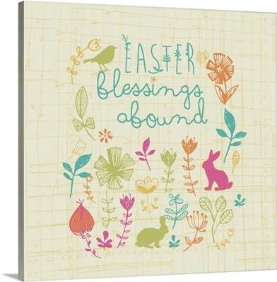 Easter Blessings Abound