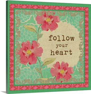 Follow Your Heart II