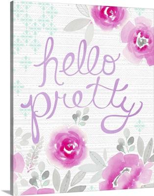 Hello Pretty pink