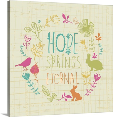 Hope Springs Eternal II