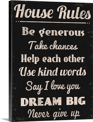 House Rules Be Generous
