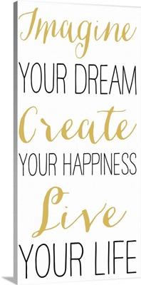 Imagine Your Dream, White
