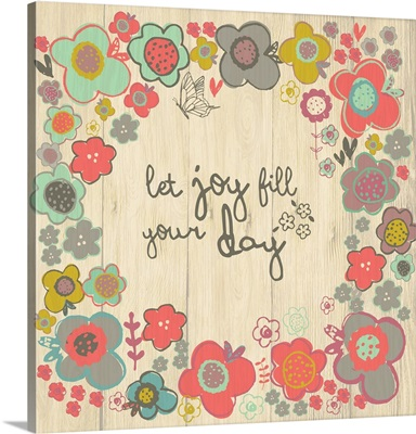 Joy fill your day