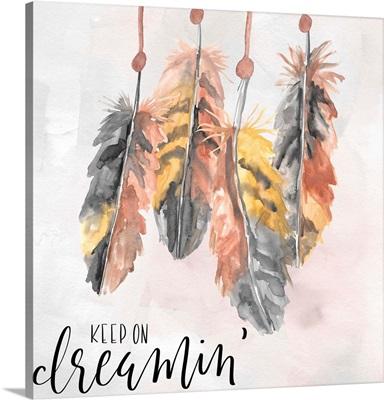 Keep On Dreamin