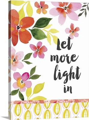 Let More Light In