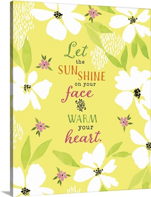 Let The Sun Shine On Your Face
