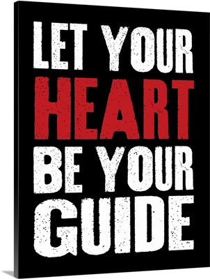 Let Your Heart be Your Guide, black