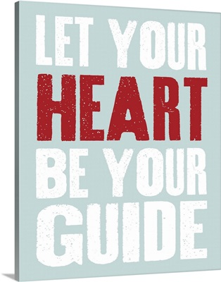 Let Your Heart be Your Guide, blue