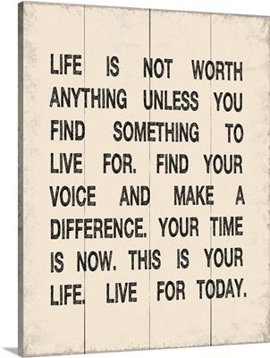 Life is Not Worth, cream