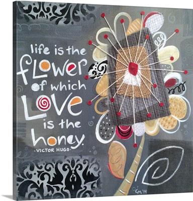 Love is honey