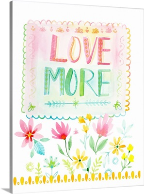 Love More Floral