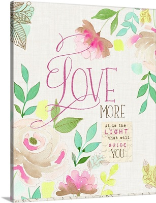 Love More It is the Light