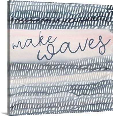 Make Waves 2