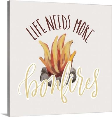 More Bonfires