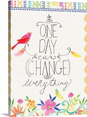 One Day Can Change