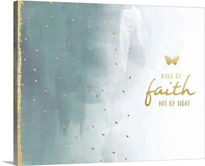 Organic Gold - Walk By Faith