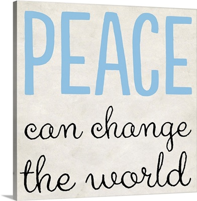 Peace Can Change the World
