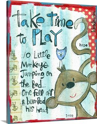 Take Time to Play Monkey