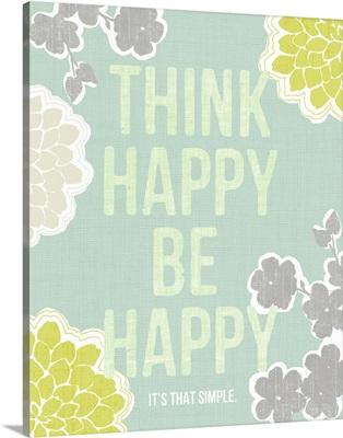 Think Happy Be Happy, aqua